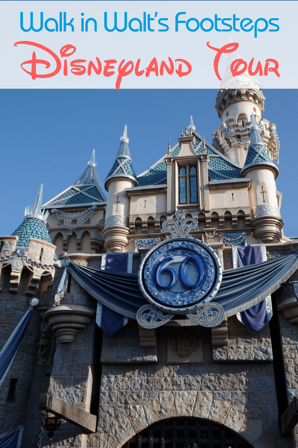 Are you looking for a fun Disneyland tour during your Disney vacation? Here are reasons why it's worth it to Walk in Walt's Footsteps at Disneyland.
