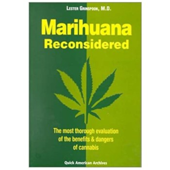 MARIHUANA RECONSIDERED <br> by Dr. Lester Grinspoon