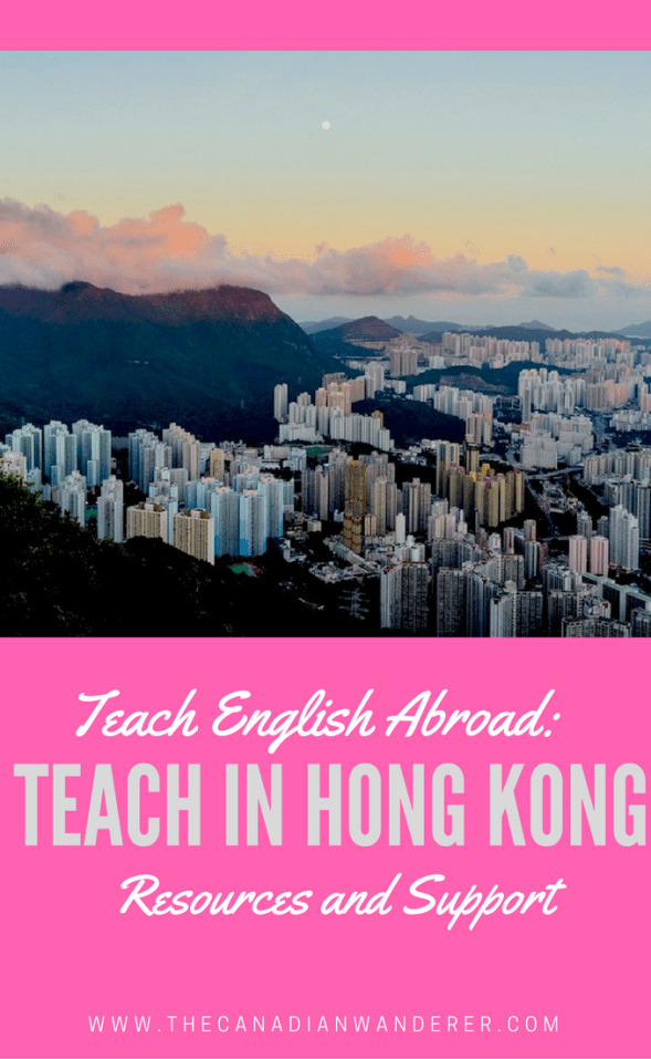 Teaching English in Hong Kong Support and Resources | Asia Travels | Work Abroad | Live Abroad | Expat Life
