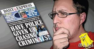 A confused man looking at an Express front page that reads 'Have police given up chasing criminals?'