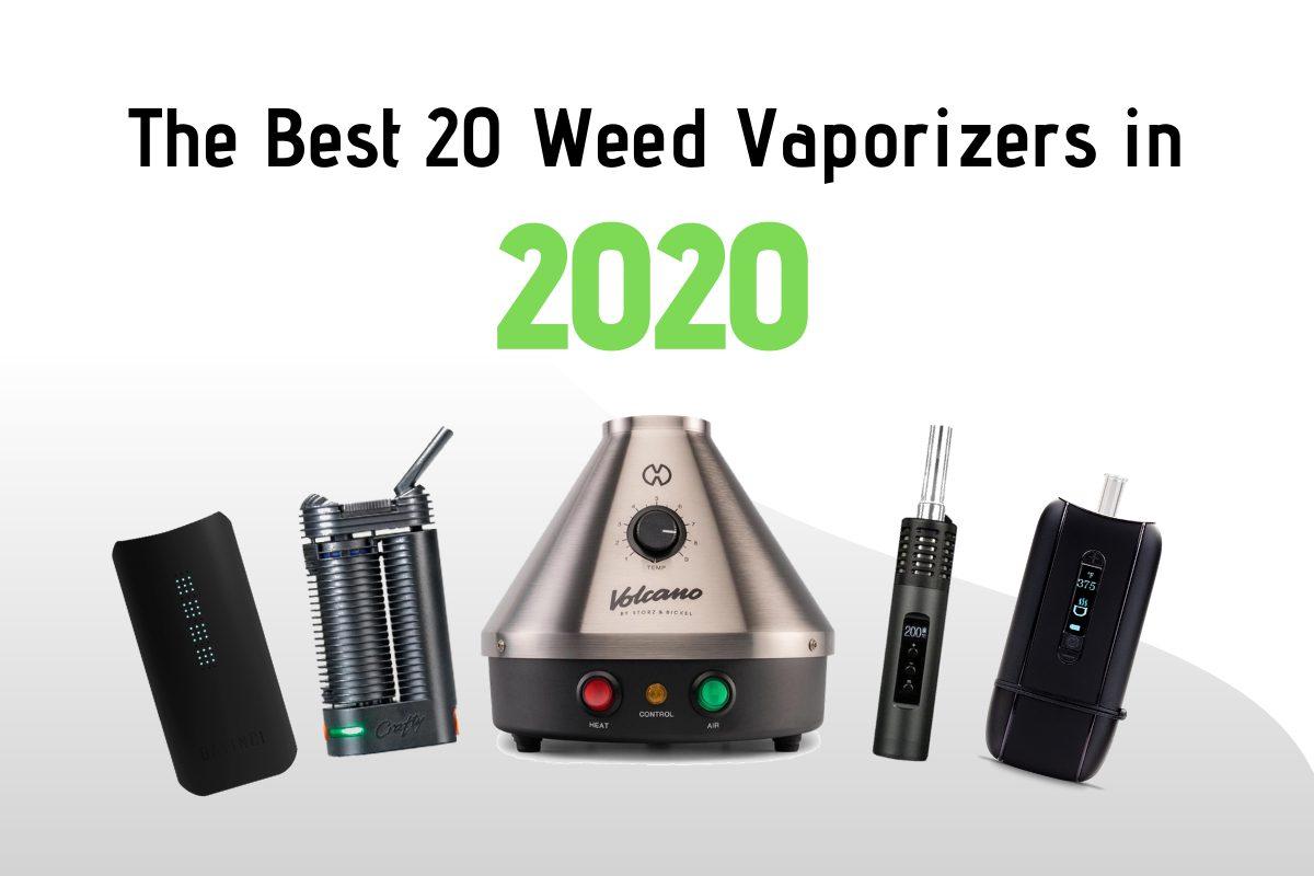 best 20 weed vaporizers in 2020.
