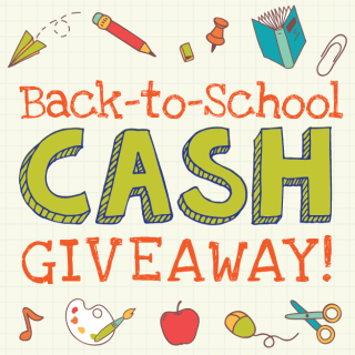 Back-to-School CASH Giveaway!