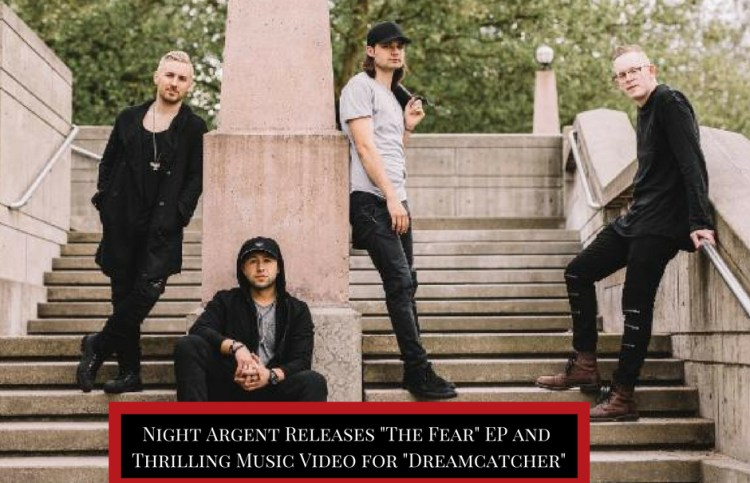 "Night Argent Releases ""The Fear"" EP & Thrilling Music Video for ""Dreamcatcher"""