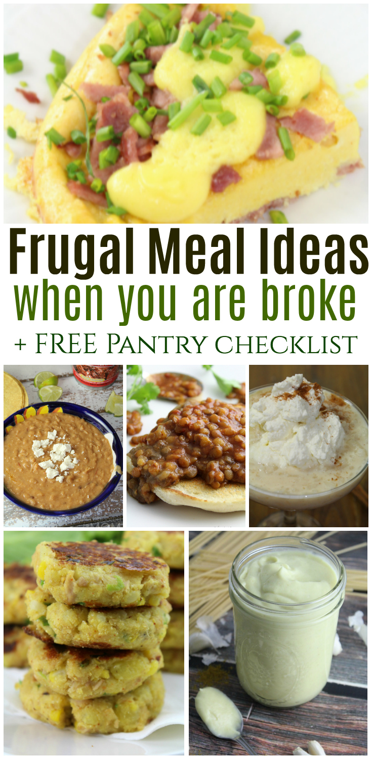 Frugal meal ideas for when you are broke pantry checklist the feeding the family doesnt have to break the bank here are over 30 forumfinder Image collections