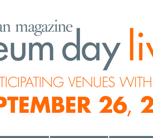 Smithsonian Magazine Museum Day Live | FREE Admission at Participating Venues