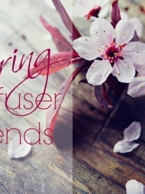 Spring Diffuser Blends for Essential Oils
