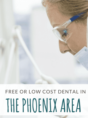 Low Cost or FREE Dental Services in the Phoenix Area