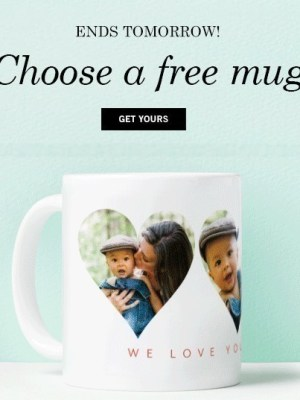 Tiny Prints: Choose a FREE Mug