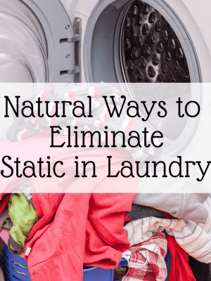 Natural Ways to Eliminate Static in your Laundry