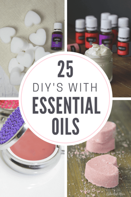 25 DIYs with essential oils