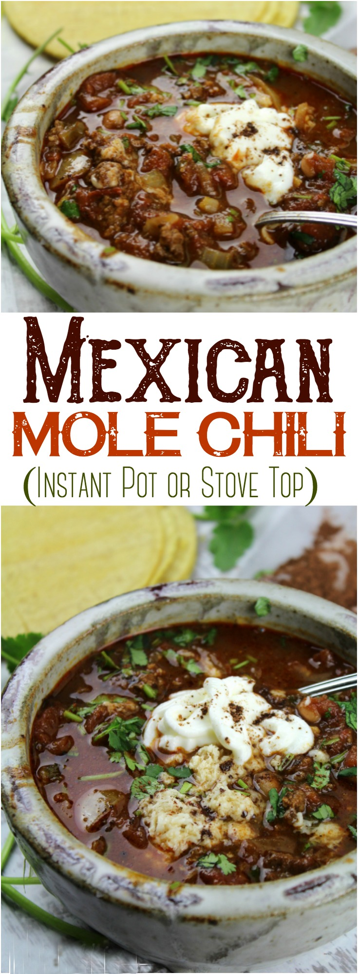 Bitter cocoa balances the zesty salsa and chipotle chili powder in this Mole Chili - made easily in the Instant Pot or on the Stove Top.   #InstantPot #StoveTop #PressureCooker #MexicanFood #Mole #Soup