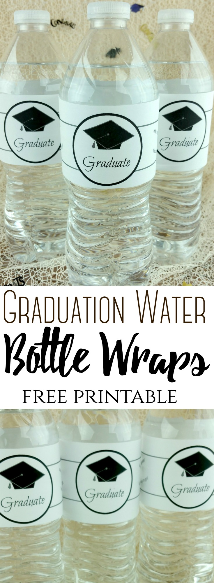 Graduation Water Bottle Wraps (Free printable label) #graduation #label #printable #gradparty #graduationparty #waterbottle #budget #inexpensive