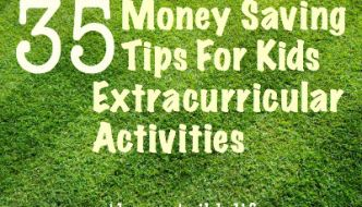 35 Money Saving Tips For Kids Extracurricular Activities