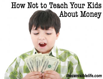 How Not to Teach Your Kids About Money