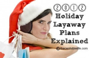 2012 Holiday Layaway Plans Explained
