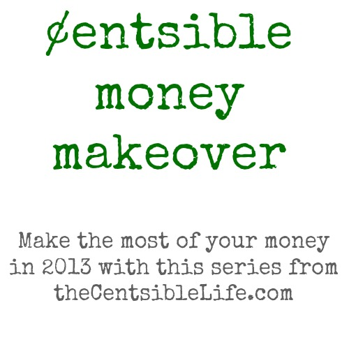 Centsible Money Makeover