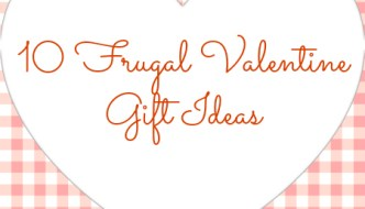 10 Last-Minute Easy & Frugal Valentine Gifts