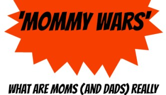 What are the 'Mommy Wars' Really About?