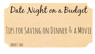 Date Night on a Budget: Dinner and a Movie