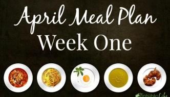 April Week One Meal Plan