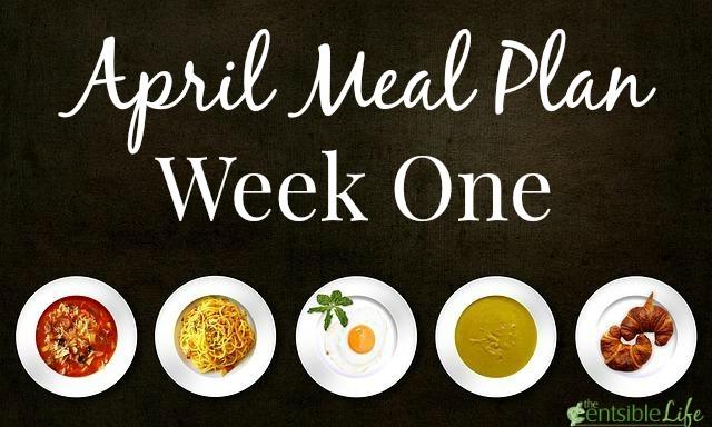 April Meal Plan week one
