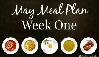 May Meal Plan: Week One