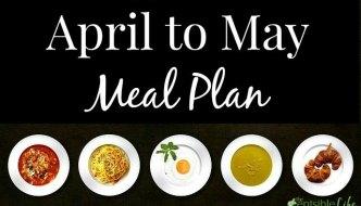 April to May Menu Plan