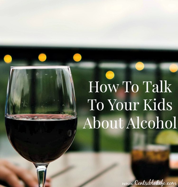 how to talk to your kids about alcohol