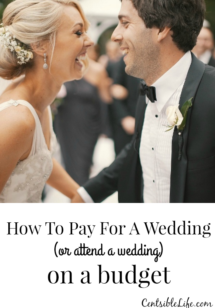 How to pay for a wedding on a budget or attend a wedding on a budget