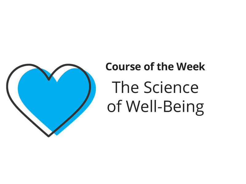 Learning The Science Of Well-Being