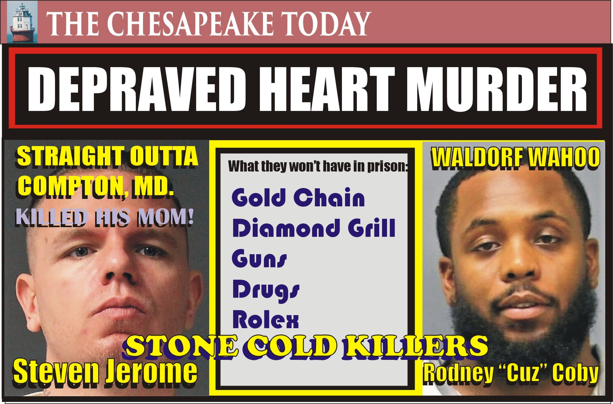 "Murder USA: Rodney ""Cuz"" Coby & Steven Jerome found guilty of dealing fatal doses of fentanyl; Jerome guilty of causing the death of his mother with a fatal dose"