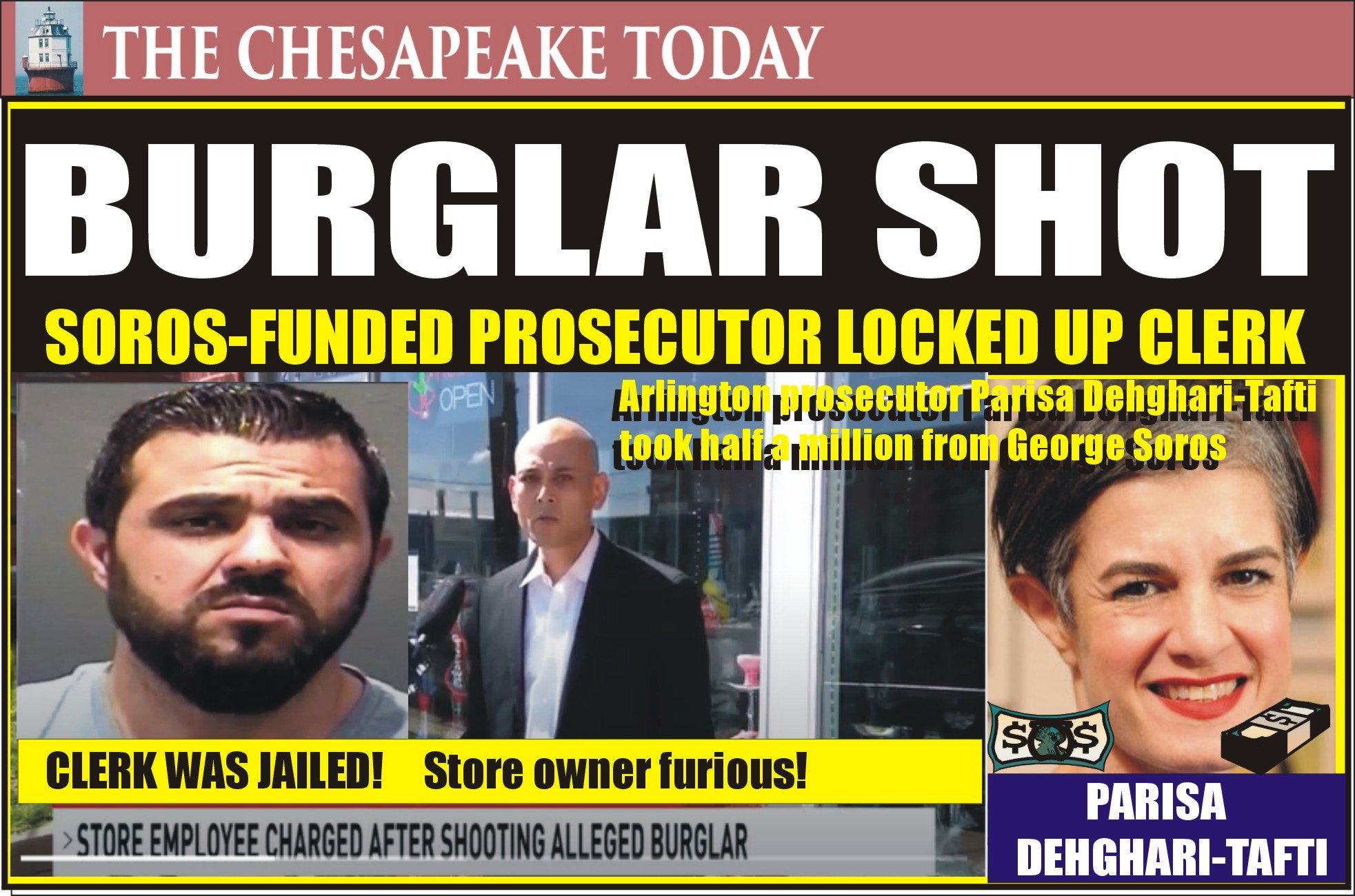 DIRTBAG ROUNDUP: Burglars broke into Arlington Smoke Shop in middle of the night, clerk shot one, Arlington County's Leftist Prosecutor, Funded by George Soros, locked up the clerk