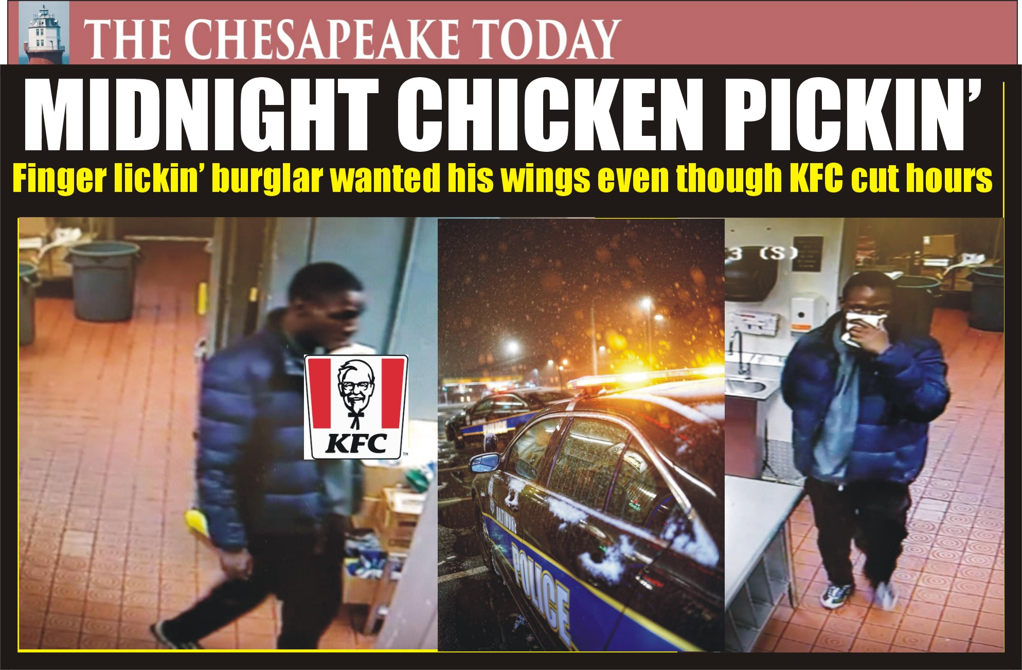 FINGER LICKIN' PICKIN' MIDNIGHT CHICKEN SUPPLY: Burglar didn't want to eat in so he carried out stolen food