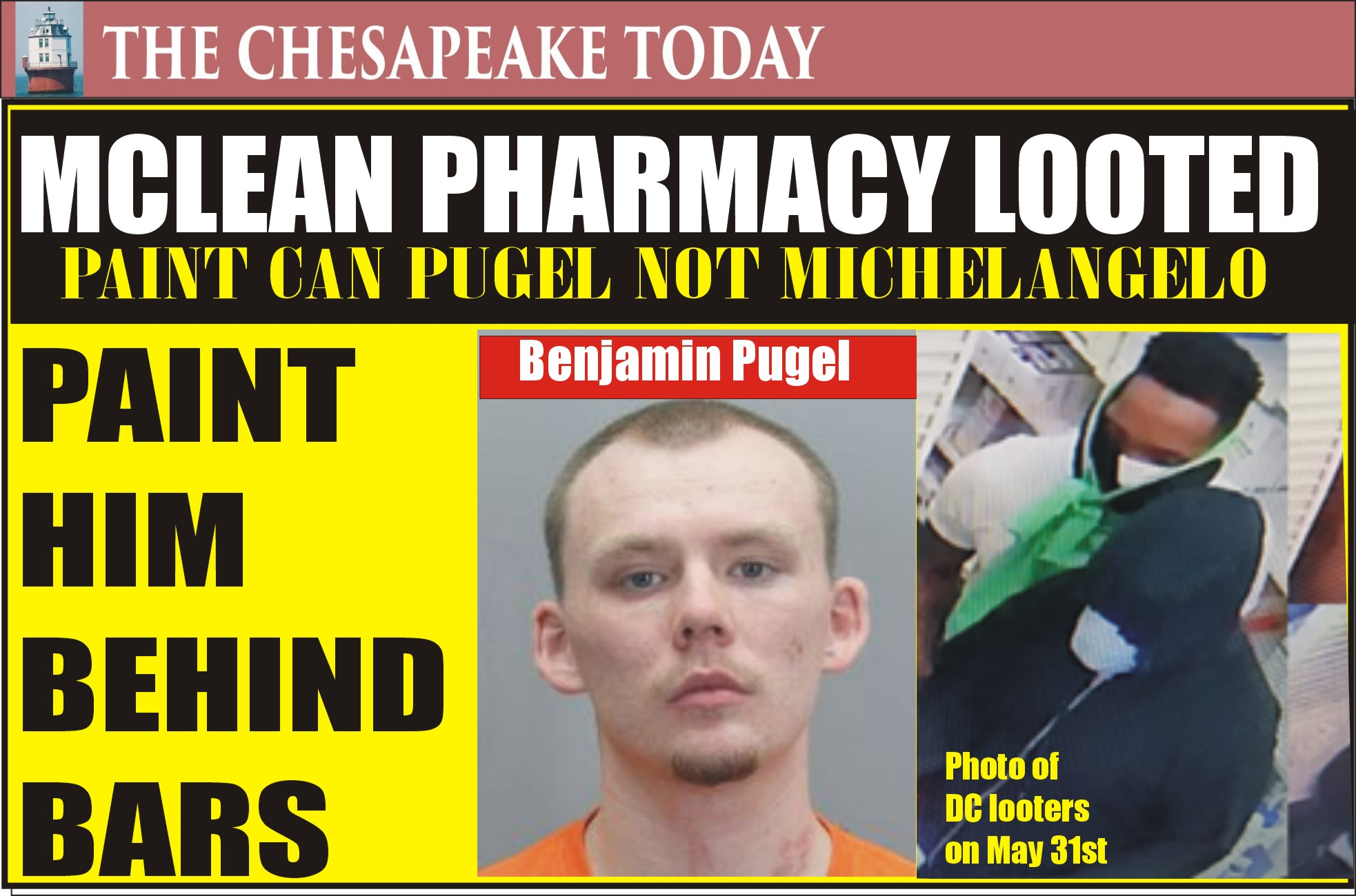 Fairfax Police: McLean Pharmacy looted; Benjamin Pugel nabbed painting graffiti