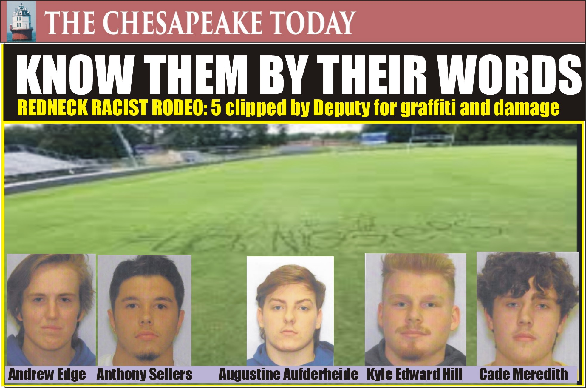 REDNECK RACIST ROUNDUP: Five Men Charged with Burglary & Property Destruction in Painting Racist Rant on Football Field at Calvert High School