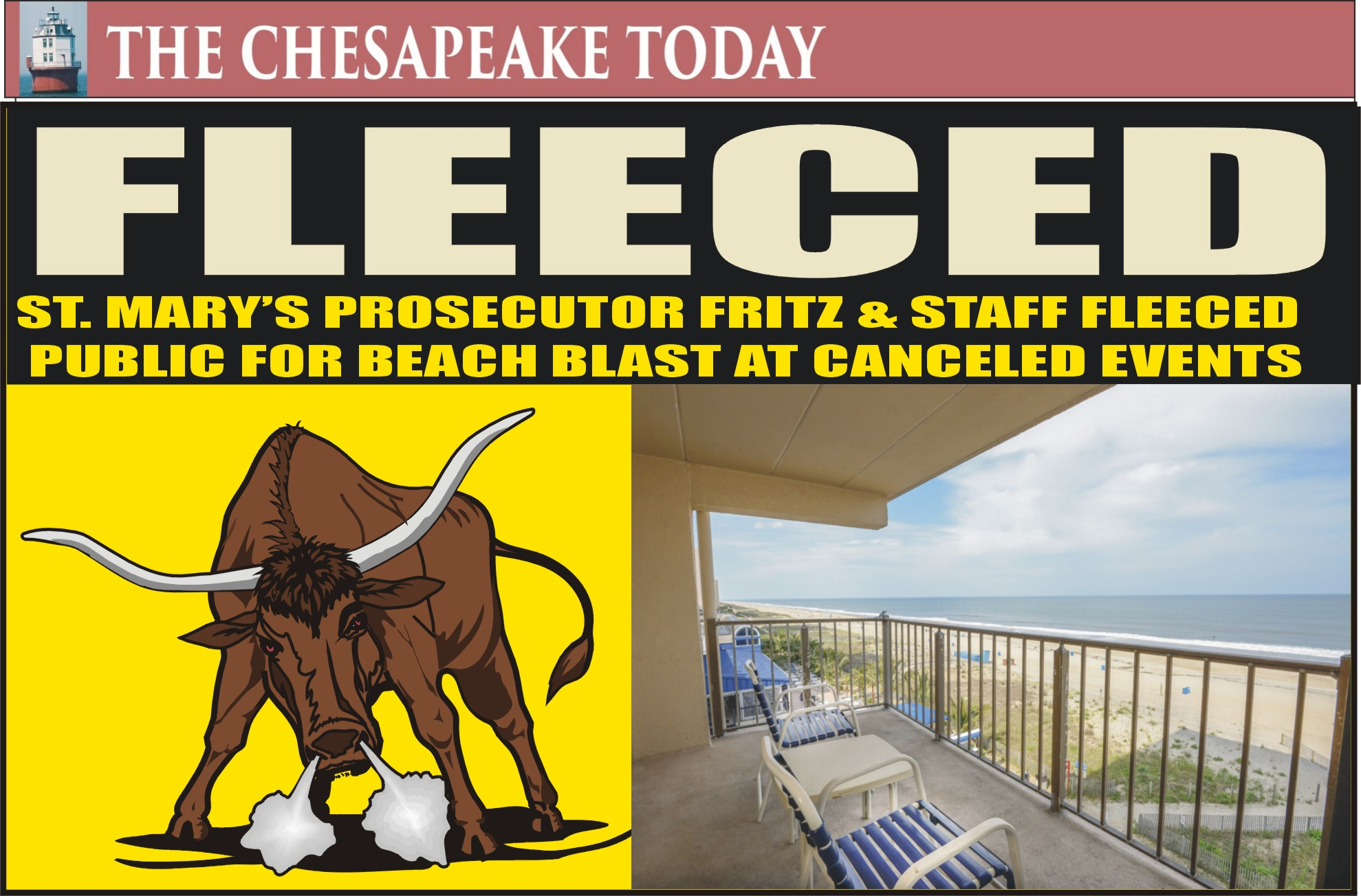 CROOKED ST. MARY'S PART III: Fritz's Great Ocean City Adventure in Luxury Suite at $425 per Night; Thousands of Tax Dollars Spent for Canceled Conferences