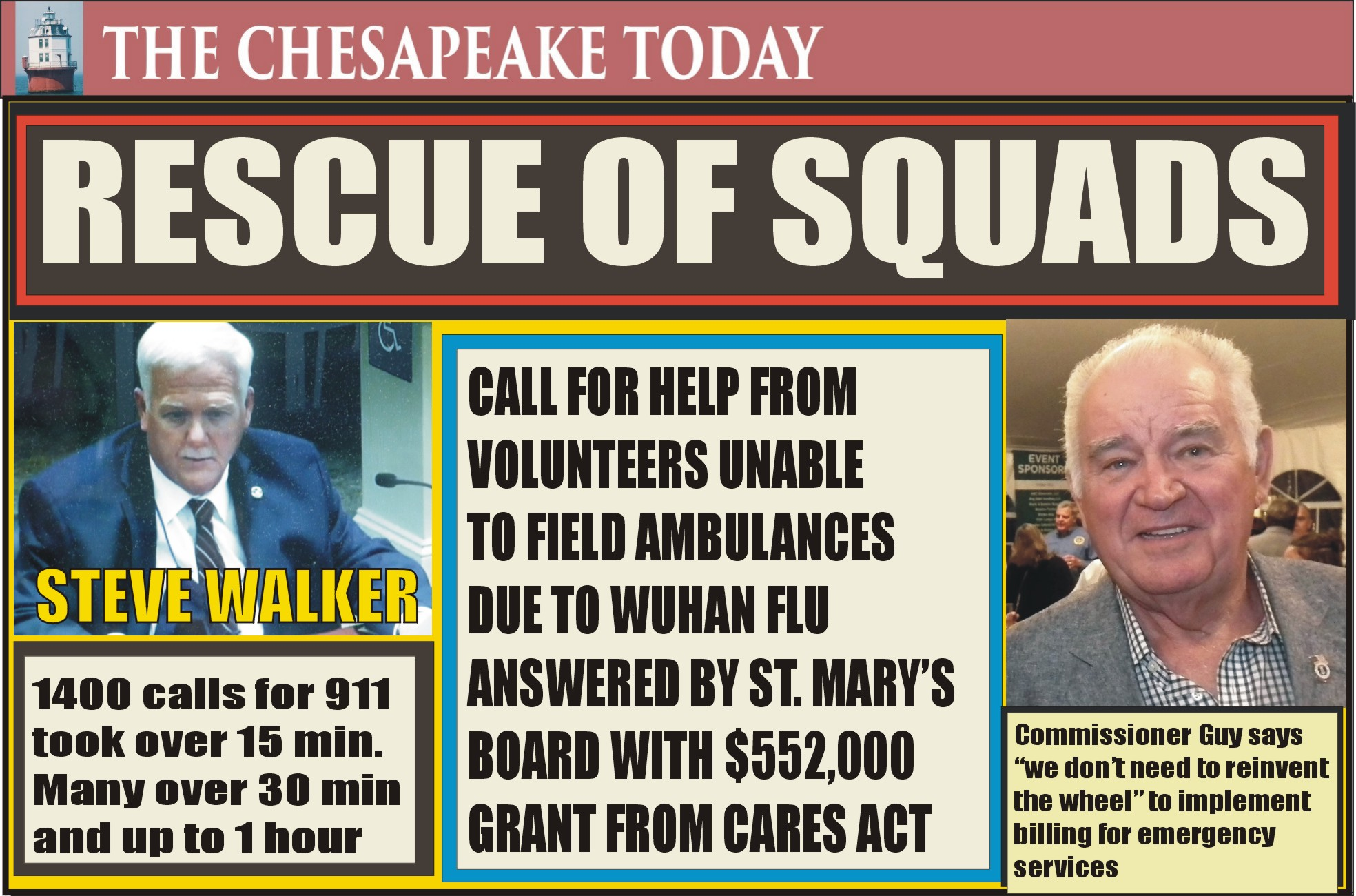 911 RESCUE for Rescue Squads with fewer volunteers to answer calls for medical emergencies; grant will be bandaid for calls for distress with paid EMS supplementing St. Mary's Volunteer Rescue Squads
