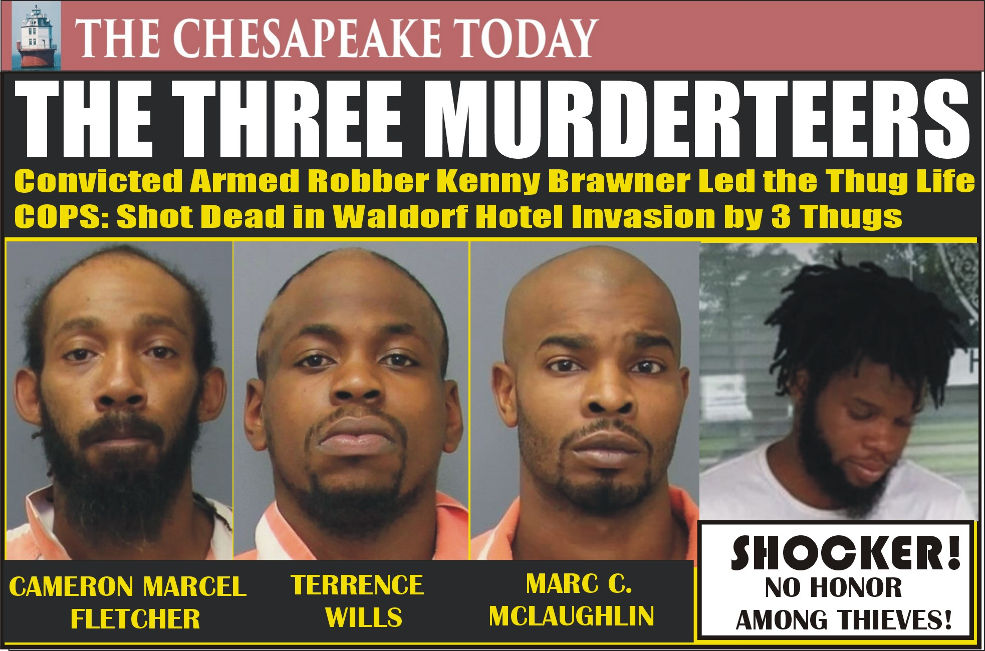 MURDER USA: THE THREE MURDERTEERS REUNITED BEHIND BARS! Cameron Fletcher, Terrence Wills & Marc Carlyle Charged with Murder of Kenny Brawner