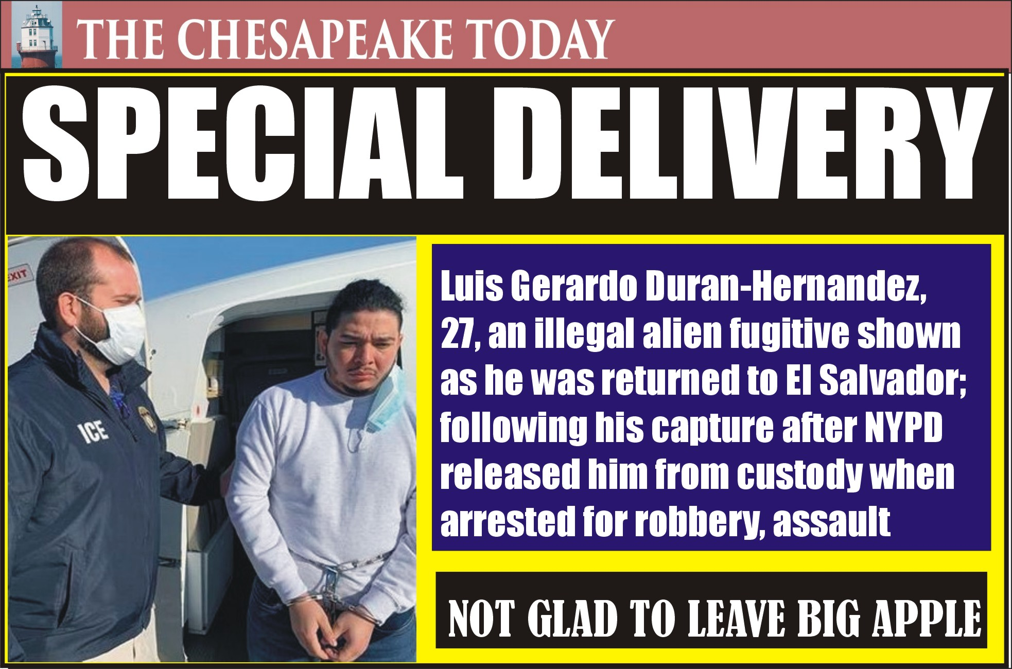 ILLEGAL ALIEN: NYPD released Luis Gerardo Duran-Hernandez after robbery arrest instead of honoring ICE detainer; now he is deported back to El Salvador