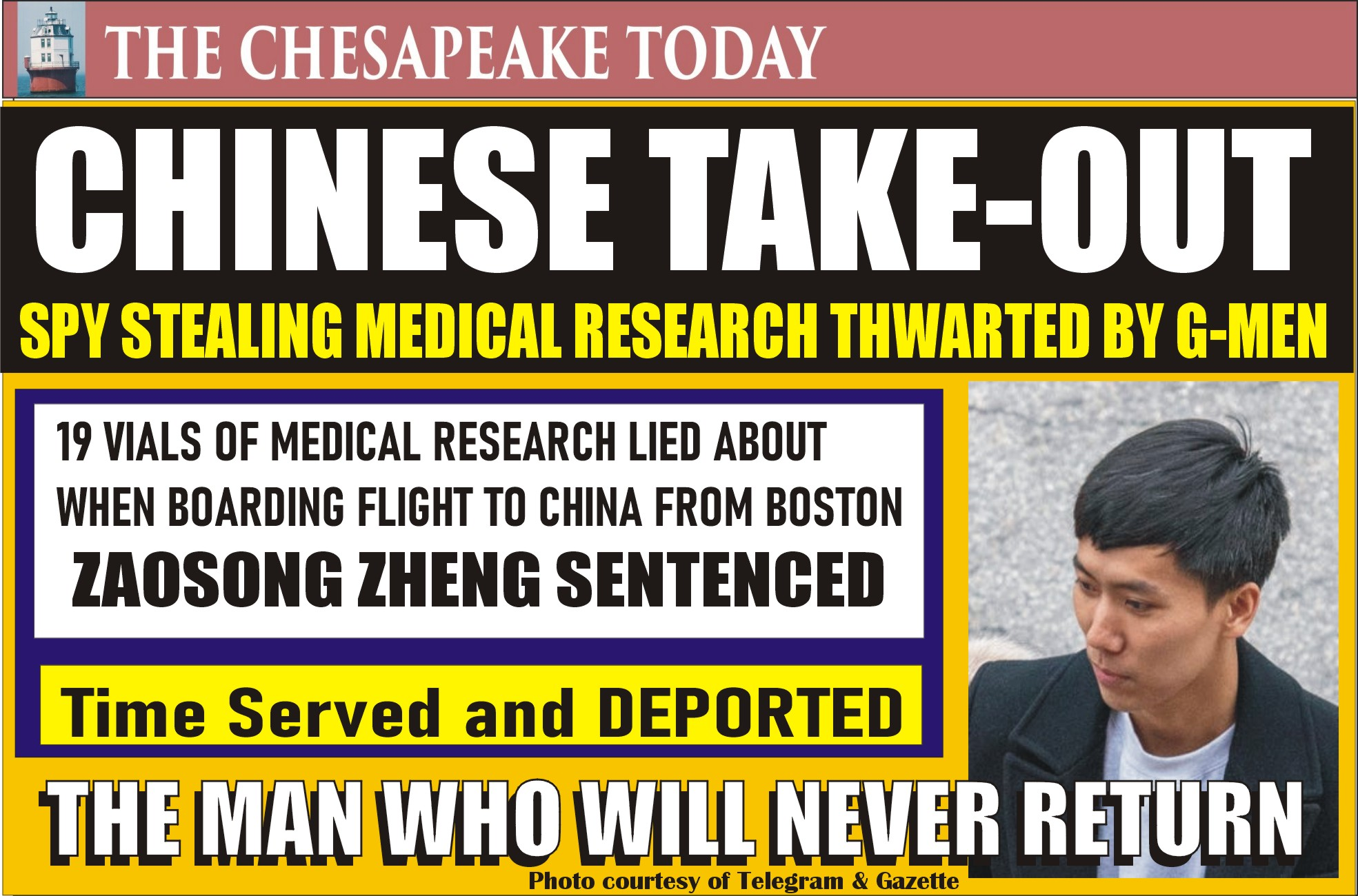 CHINESE TAKEOUT THWARTED BY G-MEN: Chinese Researcher Sentenced for Making False Statements to Federal Agents