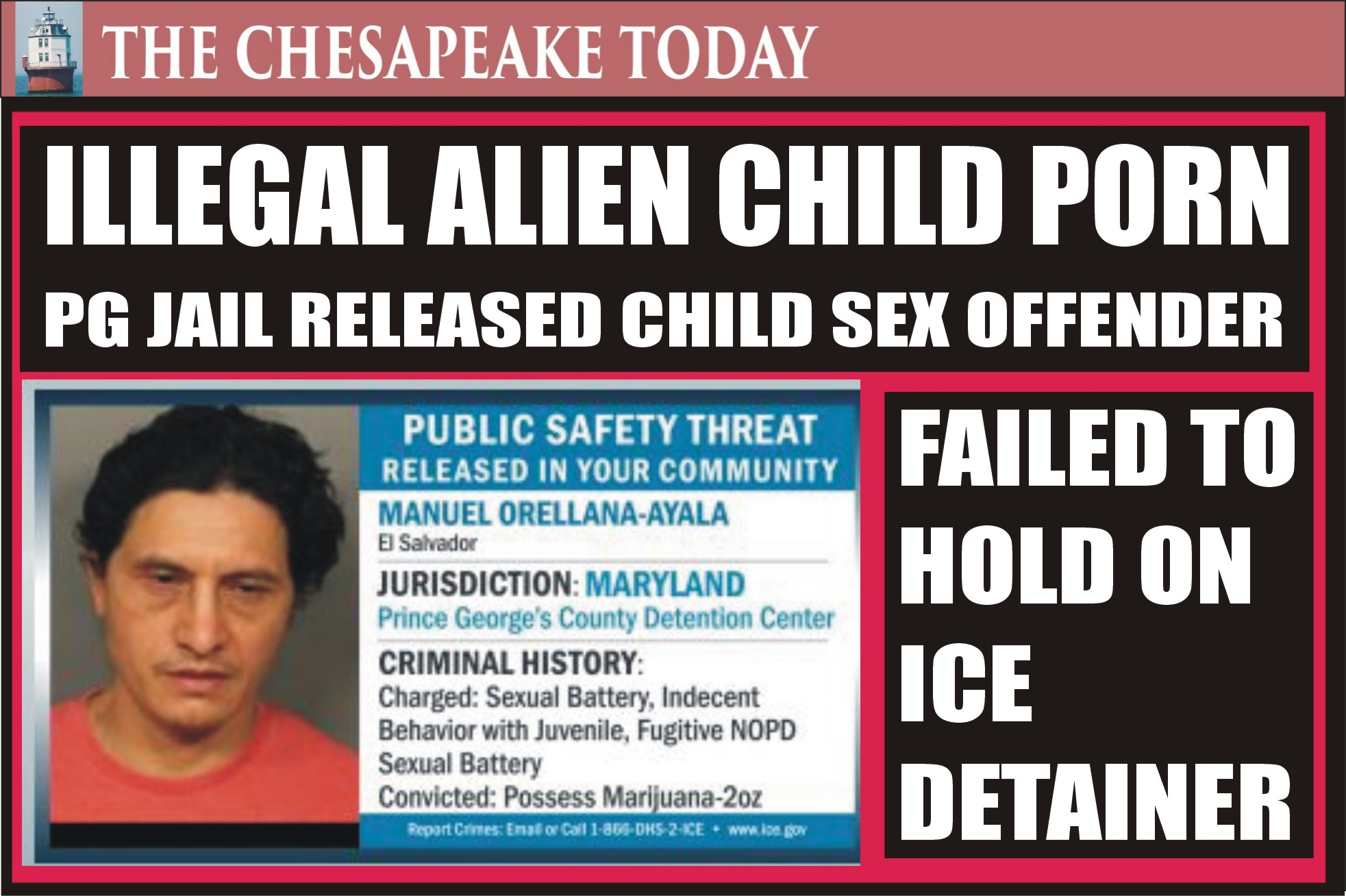 CHILD SEX OFFENDER RELEASED: Prince Georges County set illegal alien Manuel Orellana-Ayala, charged with sexual battery of a child, freed without notifying ICE