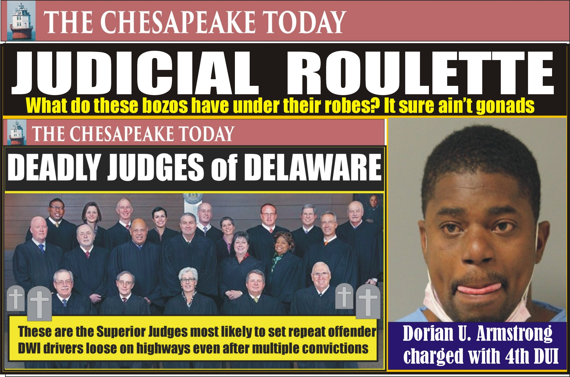 DWI HIT PARADE: Dorian Armstrong nabbed when fleeing from a wrecked stolen truck, awarded 4th DUI – when will Judges of Delaware stop playing dress-up with their robes and lock up repeat offenders?