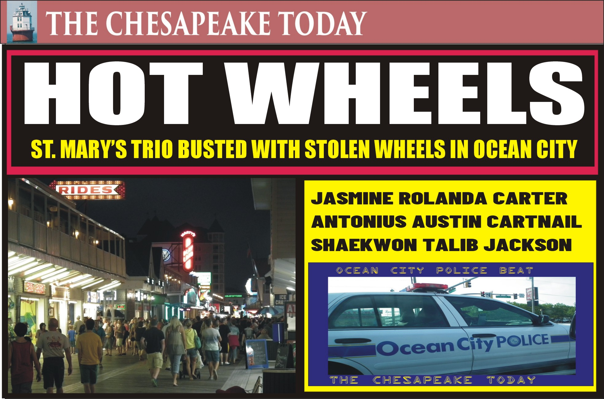 BEACH BUST: ST. MARY'S THUGS GREAT OCEAN CITY ADVENTURE WITH STOLEN WHEELS ENDS IN SLAMMER