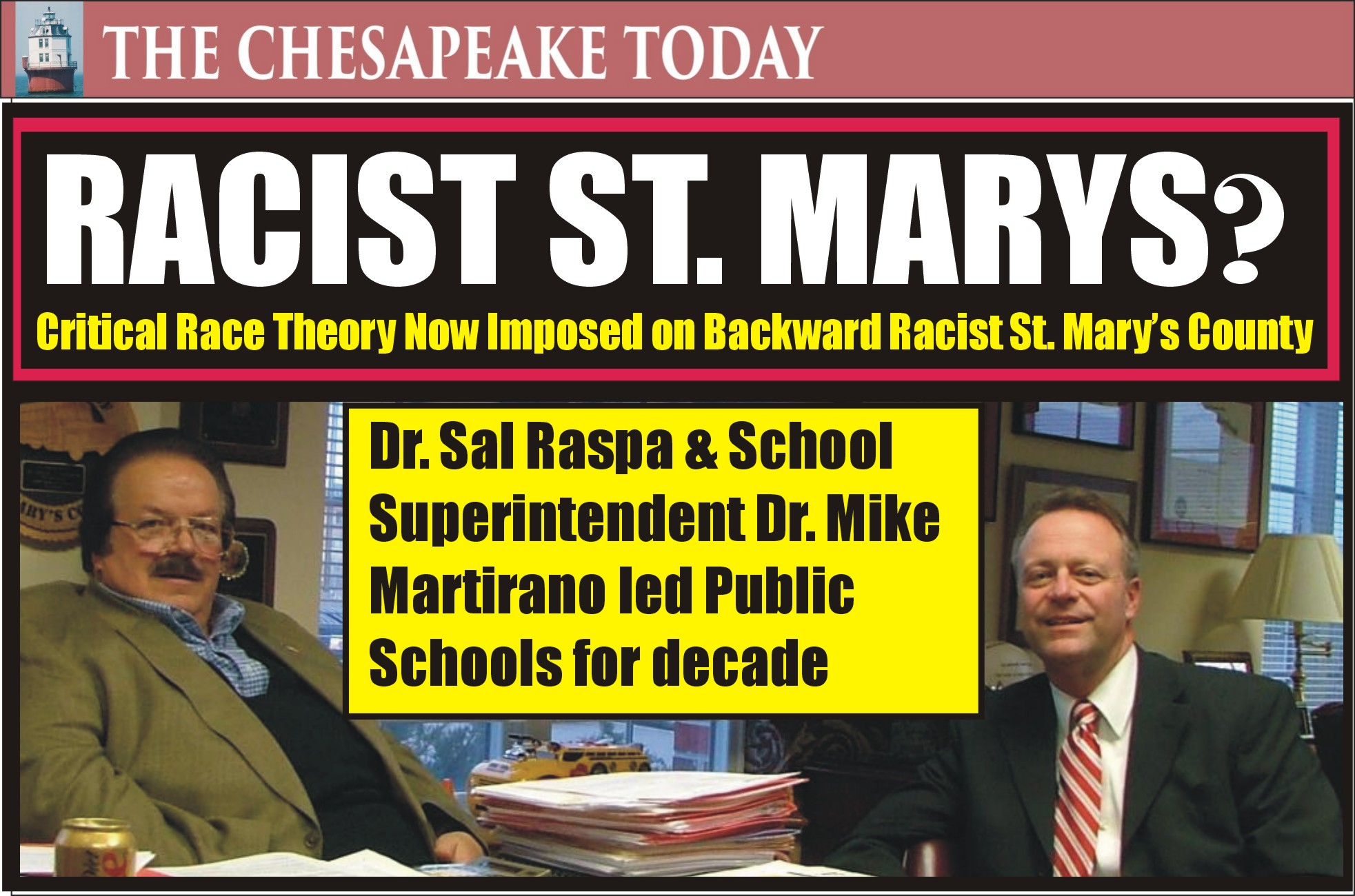 RACIST ST. MARY'S? Critical Race Theory now being imposed on St. Mary's County Public Schools; who knew that the schools were being led by white supremacists all these years?