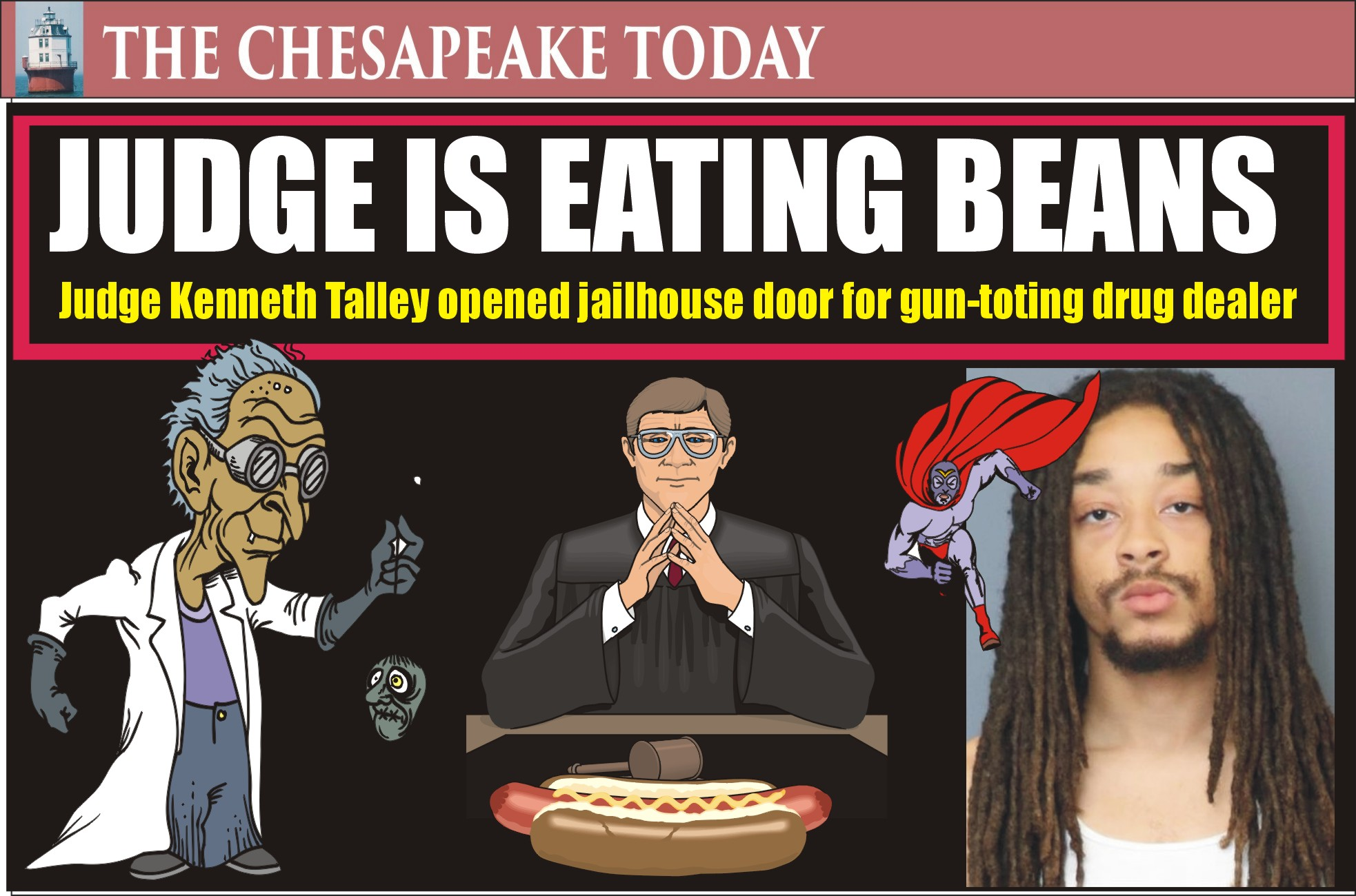 GUNS IN WALDORF: Judge Kenneth Talley let gunman D'Andre Curtis loose from slammer with no bail needed