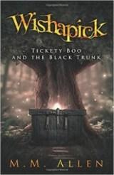 Wishapick Tickety Boo and the Black Trunk
