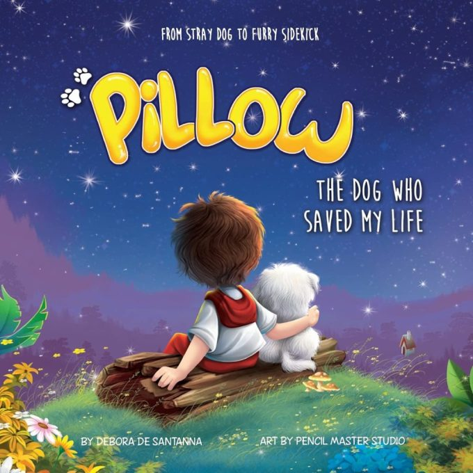 Pillow: The Dog Who Saved My Life: Book Cover