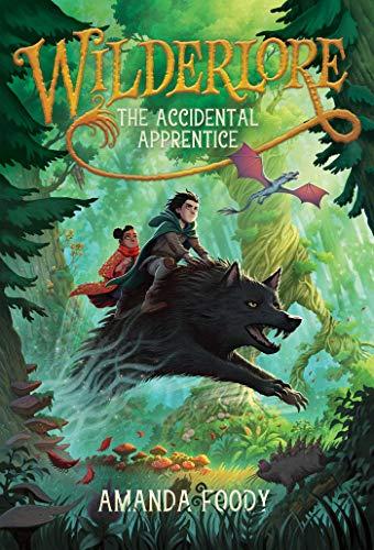 Wilderlore: The Accidental Apprentice Book Cover