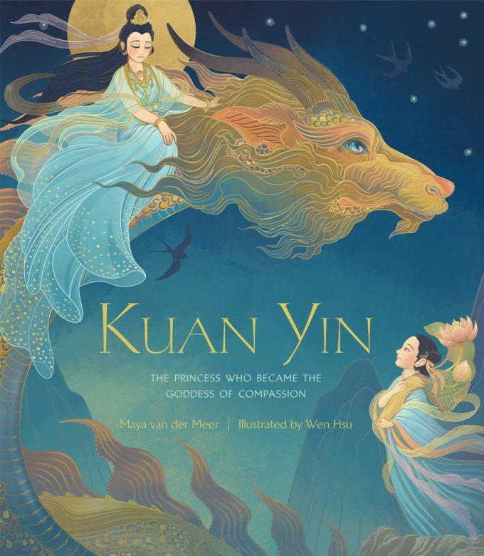 Kuan Yin- The Princess Who Became the Goddess of Compassion