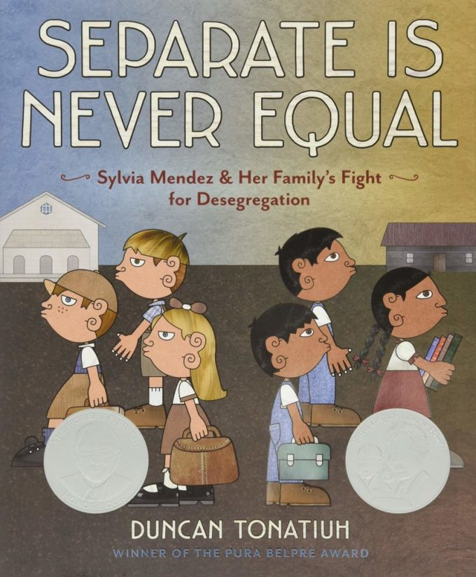 Separate Is Never Equal- Sylvia Mendez and Her Familys Fight for Desegregation